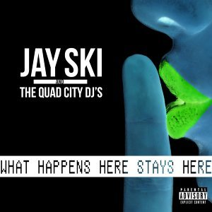 Jay Ski, The Quad City DJ's 歌手頭像