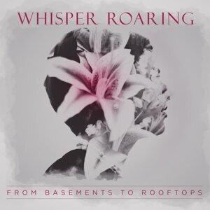 Whisper Roaring 歌手頭像