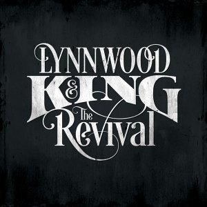 Lynnwood King and the Revival 歌手頭像