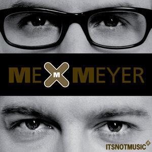Me & Meyer