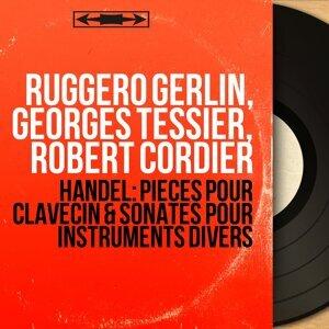 Ruggero Gerlin, Georges Tessier, Robert Cordier 歌手頭像