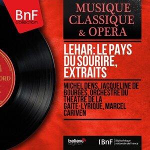 Michel Dens, Jacqueline de Bourges, Orchestre du Théâtre de la Gaîté-Lyrique, Marcel Cariven 歌手頭像