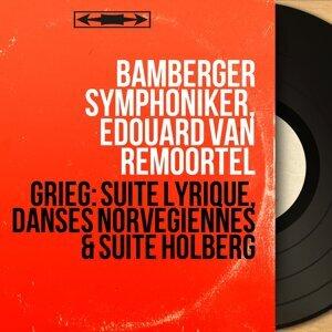 Bamberger Symphoniker, Édouard van Remoortel 歌手頭像