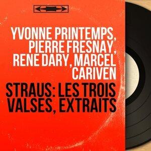 Yvonne Printemps, Pierre Fresnay, René Dary, Marcel Cariven 歌手頭像