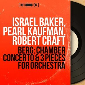 Israel Baker, Pearl Kaufman, Robert Craft 歌手頭像