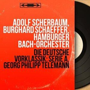 Adolf Scherbaum, Burghard Schaeffer, Hamburger Bach-Orchester 歌手頭像