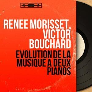 Renée Morisset, Victor Bouchard 歌手頭像