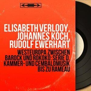 Elisabeth Verlooy, Johannes Koch, Rudolf Ewerhart 歌手頭像