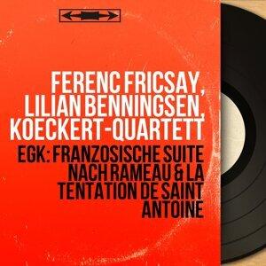 Ferenc Fricsay, Lilian Benningsen, Koeckert-Quartett 歌手頭像