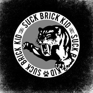Suck Brick Kid 歌手頭像