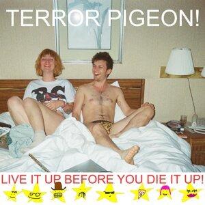 Terror Pigeon!