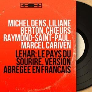 Michel Dens, Liliane Berton, Chœurs Raymond-Saint-Paul, Marcel Cariven 歌手頭像