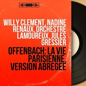 Willy Clément, Nadine Renaux, Orchestre Lamoureux, Jules Gressier 歌手頭像