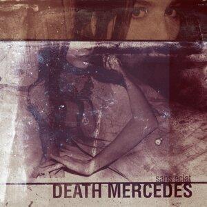 Death Mercedes 歌手頭像