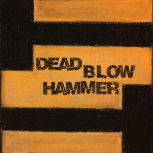 Dead Blow Hammer 歌手頭像