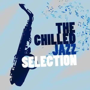 @Jazz, Chilled Jazz Masters, Relaxing Instrumental Songs 歌手頭像