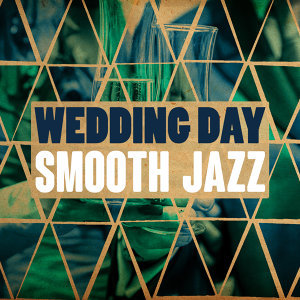 Wedding Day Music, The Smooth Jazz Players 歌手頭像