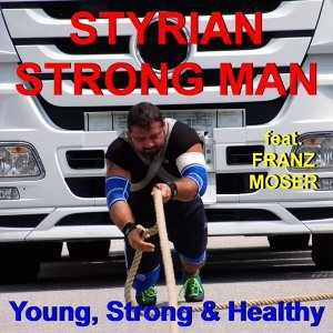 Styrian Strong Man feat. Franz Moser 歌手頭像
