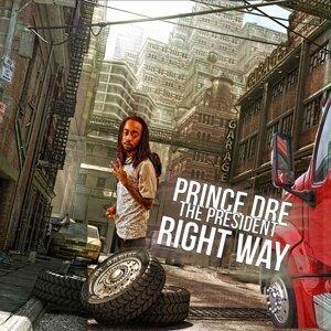 Prince Dre the President 歌手頭像
