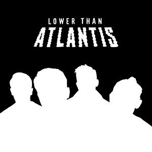 Lower Than Atlantis 歌手頭像