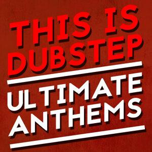 Dubstep 2015, Dubstep Anthems 歌手頭像