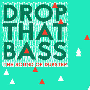 Drum & Bass, Dubstep Mix Collection, Sound of Dubstep 歌手頭像