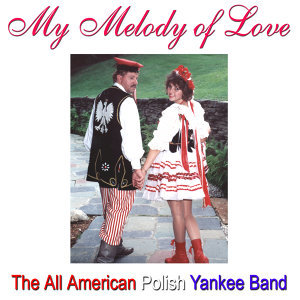 The All American Polish Yankee Band 歌手頭像