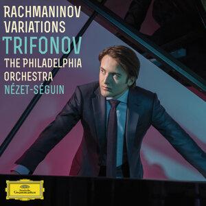 Daniil Trifonov, The Philadelphia Orchestra, Yannick Nézet-Séguin 歌手頭像