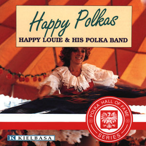 Happie Louie & His Polka Band 歌手頭像