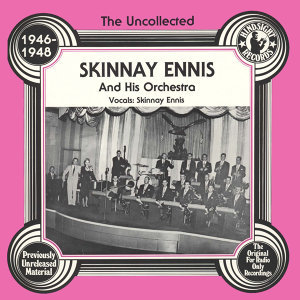 Skinnay Ennas And His Orchestra 歌手頭像