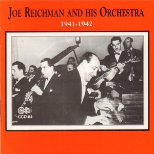 Joe Reichman And His Orchestra