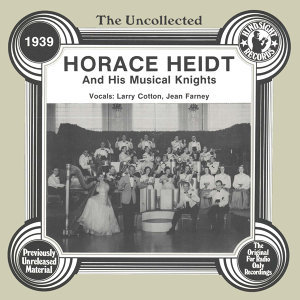 Horace Heidt And His Musical Knights, Larry Cotton, Jean Farney 歌手頭像