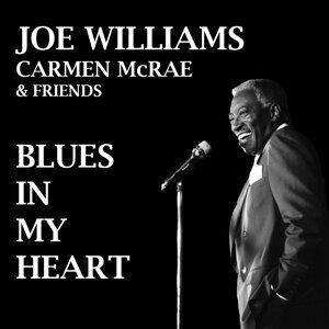 Joe Williams, Carmen McRae & Friends 歌手頭像