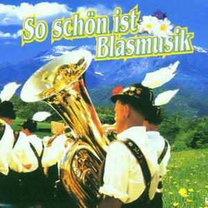 So Schon Ist Blasmusik 歌手頭像