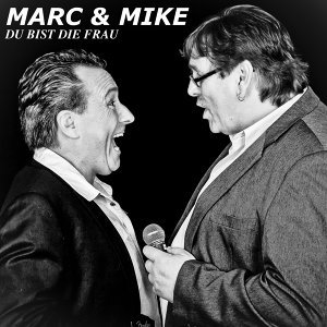 Marc & Mike 歌手頭像
