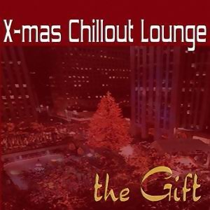 The Gift - Christmas Chillout Lounge 歌手頭像
