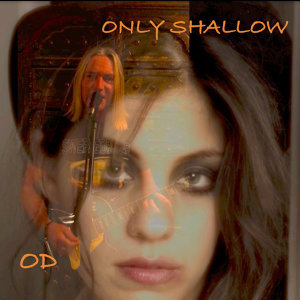only shallow 歌手頭像