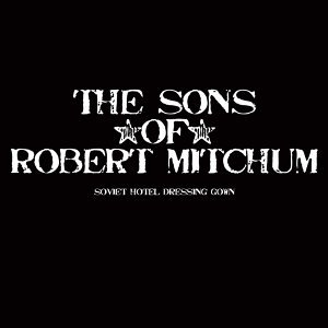 The Sons Of Robert Mitchum 歌手頭像