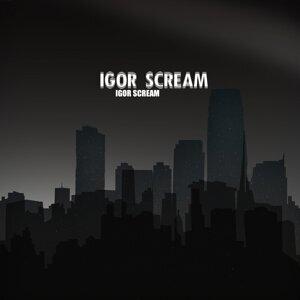 Igor Scream 歌手頭像