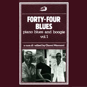 Forty-Four Blues - Piano Blues and Boogie, Vol. 1 歌手頭像