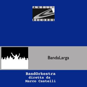 BandOrkestra diretta da Marco Castelli 歌手頭像