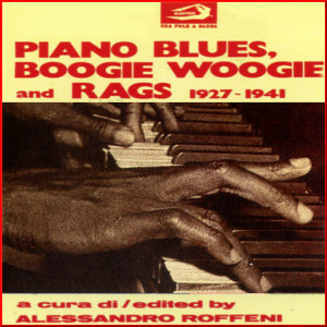 Piano Blues, Boogie Woogie and Rags 1927 - 1941 歌手頭像