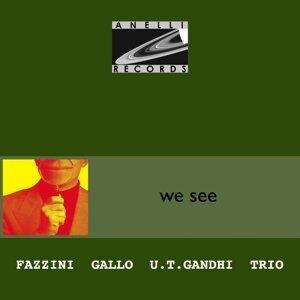 Fazzini, Gallo, U.T.Gandhi Trio 歌手頭像