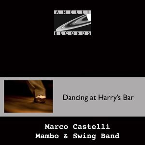 Marco Castelli Mambo & Swing Band 歌手頭像