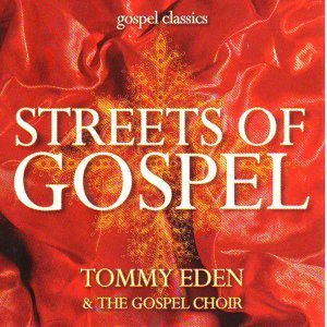 Tommy Eden & The Gospel Choir 歌手頭像