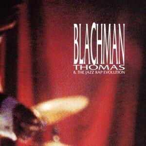 Blachman Thomas & The Jazz Rap Evolution 歌手頭像