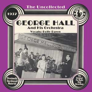 George Hall And His Orchestra, Dolly Dawn 歌手頭像