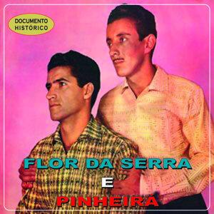 Flor da Serra e Pinheirá 歌手頭像