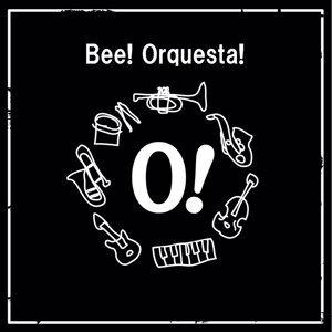 Bee! Orquesta! 歌手頭像