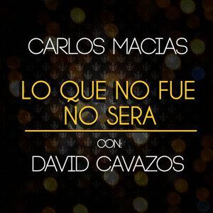 Carlos Macías, David Cavazos 歌手頭像
